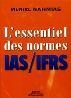 Muriel Nahmias - L'essentiel des normes ias/ifrs