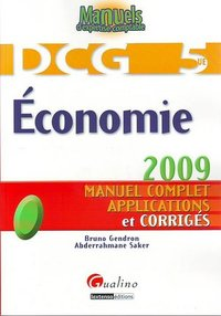 Economie - DCG 5 - Manuel complet, applications et corrigés