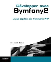 C.Camin - Développer avec Symfony2