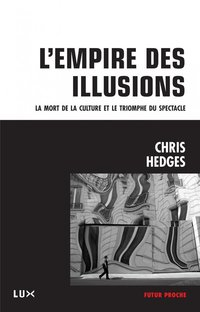 L'emprise de l'illusion