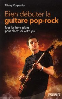 Bien débuter la guitare pop-rock