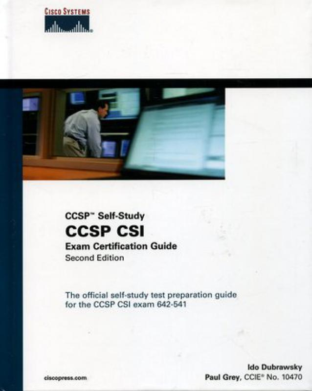 CCSP Self Study CCSP CSI Exam Certification Guide - I  Dubrawsky, P     -  Librairie Eyrolles