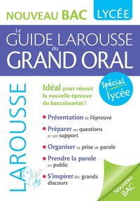 Le guide Larousse du grand oral