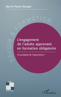 L'engagement de l'adulte apprenant en formation obligatoire