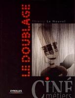 Thierry Le Nouvel - Le doublage