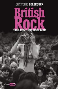 British rock - 1968-1972 : pop, rock, glam