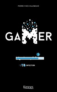 Gamer - Tome 8
