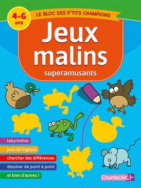 Jeux malins superamusants (4-6 a.)