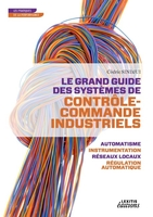 Le grand guide des systemes de controle commande industriels