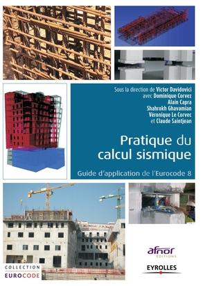 Davidovici, Victor; Corvez, Dominique- Pratique du calcul sismique