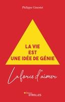 P.Ginestet - La vie est une idée de génie