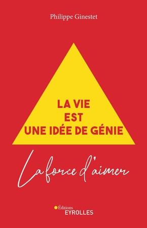 P.Ginestet- La vie est une idée de génie