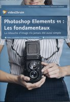 Photoshop Elements 11 - Les fondamentaux