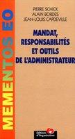 Pierre Schick, A. Bordes, J.-L. Capdeville - Mandat, responsabilités et outils de l'administrateur