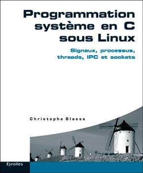 C.Blaess- Prog.Syst.En C Sous Linux