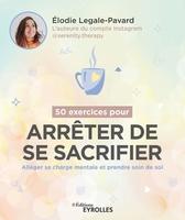 E.Legale-Pavard - 50 exercices pour arrêter de se sacrifier