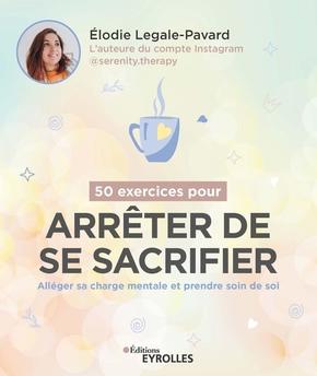 E.Legale-Pavard- 50 exercices pour arrêter de se sacrifier