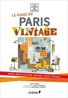 Le guide du Paris vintage
