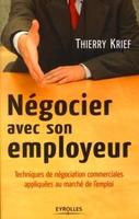 Thierry KRIEF - Négocier avec son employeur