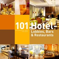 101 Hotel - Lobbies, Bars and Restaurants