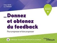 D.Noyé, L.Tardieu - Donnez et obtenez du feed-back