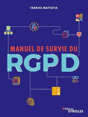 F.Mattatia- Manuel de survie du RGPD