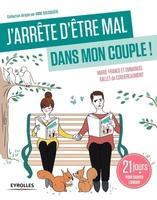 E.Ballet de Coquereaumont, M.-F.Ballet de Coquereaumont - J'arrête d'être mal dans mon couple !