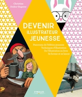 C.Dodos-Ungerer - Devenir illustrateur jeunesse