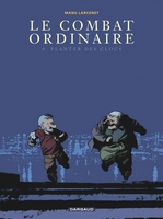 Le combat ordinaire - Volume 4