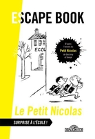 Le petit nicolas ; escape book ; surprise à l'école !