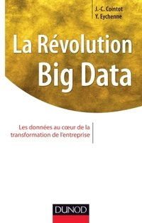 Big data : de la révolution à l'action
