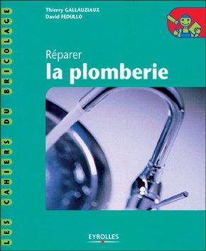 T.Gallauziaux, D.Fedullo- Réparer la plomberie