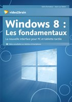 Windows 8 - Les fondamentaux