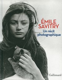 Emile Savitry, un récit photographique