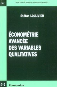 Econométrie avancée des variables qualitatives
