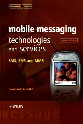 Mobile Messaging Technologies and Services