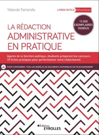La rédaction administrative en pratique