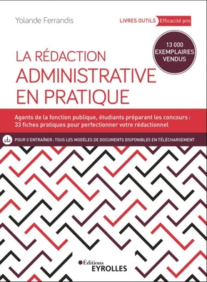 Y.Ferrandis- La rédaction administrative en pratique