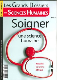 Sciences humaines gd n 53 - soigner, une science humaine - decembre 2018