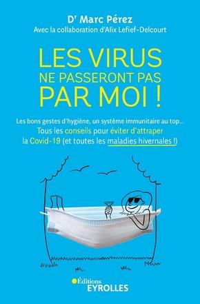 M.Perez, A.Lefief-Delcourt- Les virus ne passeront pas par moi !