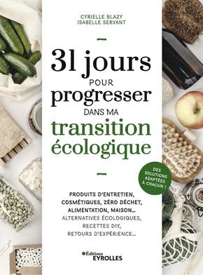 I.Servant, C.Blazy- 31 jours pour progresser dans ma transition écologique