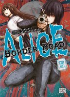 Alice on border road - Tome 5