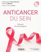 Bérangère Arnal-Morvan, Martine Laganier - Anticancer du sein