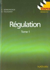 Régulation - Tome 1