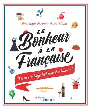 D.Barreau, L.Millar- Le bonheur à la française