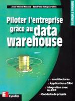 J.-M.Franco - Piloter l'entreprise grâce au data warehouse