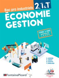 Economie gestion 2de, 1re et terminale bac pro industriels