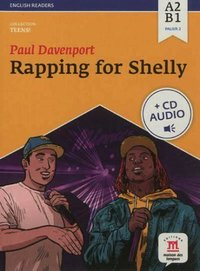 Rapping for shelly - livre + cd - niveau a1-b1