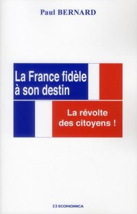La France fidèle à son destin