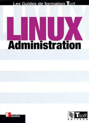 G.Goubet, J.-F.Bouchaudy, A.Berlat- Linux Administration